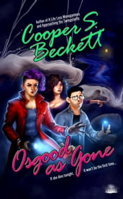 Osgood As Gone - A Spectral Inspector Mystery ebook by Cooper S. Beckett