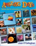 Amazing Days ebook by E. Joan O'Callaghan