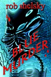 Blue Murder ebook by Rob Shelsky