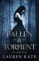 Lauren Kate: Fallen & Torment eBook by Lauren Kate