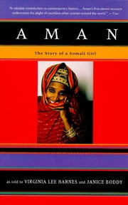 Aman - The Story of a Somali Girl ebook by Virginia Lee Barnes,Janice Boddy