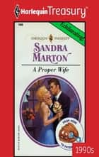 A Proper Wife ebook by Sandra Marton