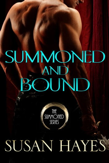 Summoned and Bound ebook by Susan Hayes