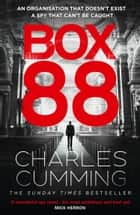 Box 88 ebook by Charles Cumming