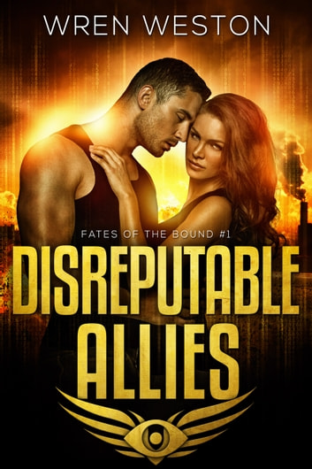 Disreputable Allies ebook by Wren Weston