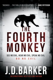 The Fourth Monkey ekitaplar by J. D. Barker