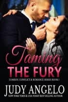 Taming the Fury ebook by Judy Angelo