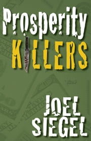 Prosperity Killers ebook by Joel Siegel