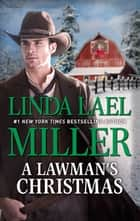 A Lawman's Christmas ebook by Linda Lael Miller