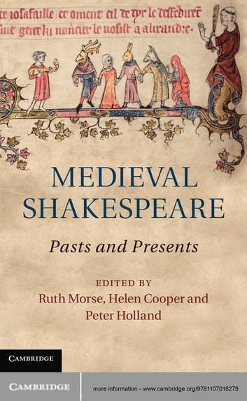 Medieval Shakespeare - Pasts and Presents ebook by