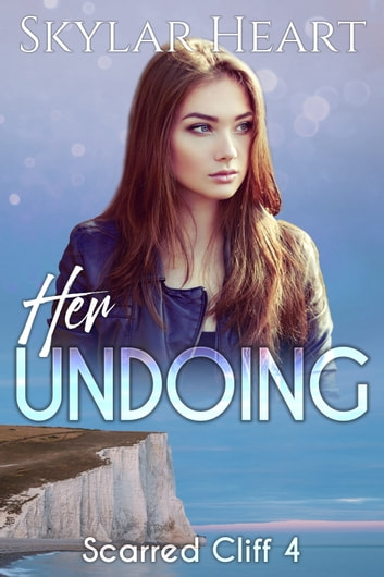 Her Undoing ebook by Skylar Heart,Layla Heart