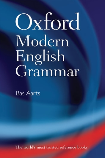 Oxford modern english grammar ebook by bas aarts 9780191650475 oxford modern english grammar ebook by bas aarts fandeluxe Image collections