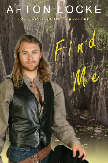 Find Me ebook by Afton Locke
