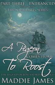 A Pigeon Comes Home to Roost ebook by Maddie James