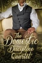 Domestic Discipline Box Set ebook by Golden Angel