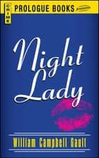 Night Lady ebook by William Campbell Gault
