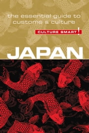 Japan - Culture Smart! - The Essential Guide to Customs & Culture ebook by Kobo.Web.Store.Products.Fields.ContributorFieldViewModel