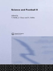 Science and Football II ebook by Jan Clarys,Thomas Reilly,A. Stibbe