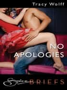 No Apologies ebook by Tracy Wolff