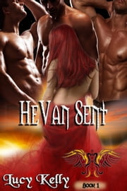 HeVan Sent ebook by Lucy Kelly