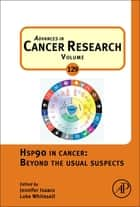 Hsp90 in Cancer: Beyond the Usual Suspects ebook by Jennifer Isaacs, Luke Whitesell