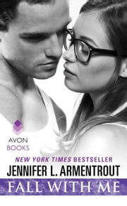 Fall With Me ebook by Jennifer L. Armentrout