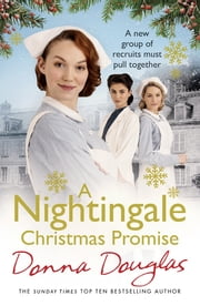 A Nightingale Christmas Promise - (Nightingales 10) ebook by Donna Douglas