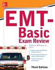McGraw-Hill Education's EMT-Basic Exam Review, Third Edition ebook by DiPrima Jr.
