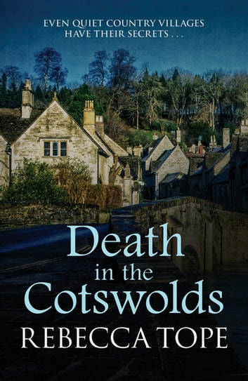 Death in the Cotswolds ebook by Rebecca Tope