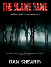 The Blame Game ebook by Dan Shearin
