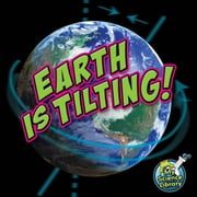 Earth Is Tilting!