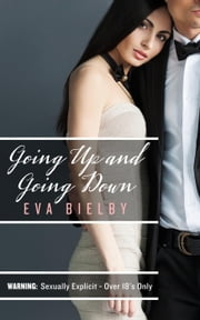 Going Up and Going Down - Goings On, #1 ebook by Eva Bielby