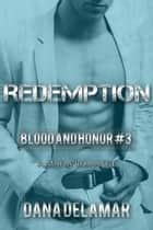 Redemption: A Mafia Romance ebook by Dana Delamar