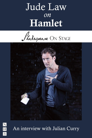 Jude Law on Hamlet (Shakespeare on Stage) ebook by Jude Law