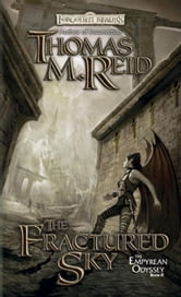 The Fractured Sky - The Empyrean Odyssey, Book II ebook by Thomas M. Reid