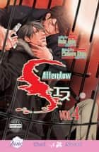 S Vol. 4: Afterglow ebook by Saki Aida, Chiharu Nara