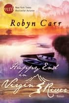 Happy End in Virgin River ebook by Robyn Carr
