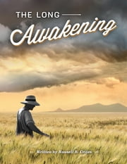 The Long Awakening ebook by Russell B. Crites
