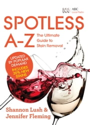 Spotless A-Z ebook by Jennifer Fleming,Shannon Lush