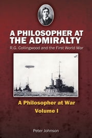 A Philosopher at the Admiralty ebook by Peter Johnson