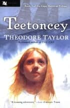 Teetoncey ebook by Theodore Taylor