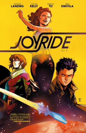 Joyride Vol. 1 ebook by Jackson Lanzing,Collin Kelly,Marcus To