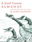 A Sand County Almanac:With Other Essays on Conservation from Round River