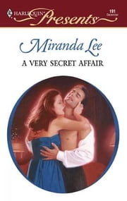 A Very Secret Affair ebook by Miranda Lee