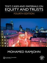 Text, Cases and Materials on Equity and Trusts ebook by Mohamed Ramjohn