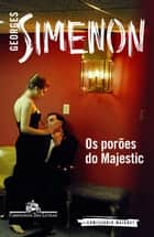 Os porões do Majestic ebook by Georges Simenon, Eduardo Brandão