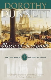 Race of Scorpions - The Third Book of The House of Niccolo ebook by Dorothy Dunnett