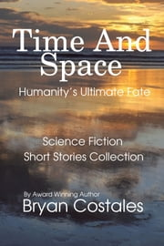 Time And Space ebook by Bryan Costales