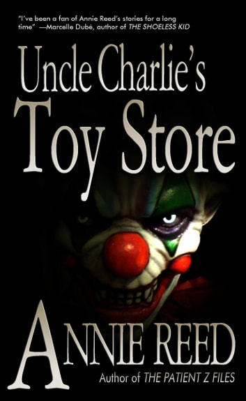 Uncle Charlie's Toy Store ebook by Annie Reed