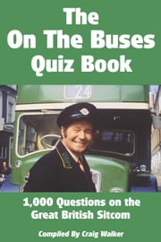 The On The Buses Quiz Book ebook by Craig  Walker